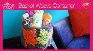Create a Crochet Basketweave Container