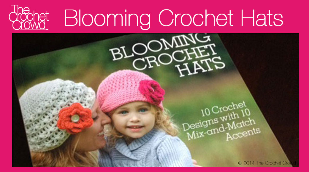 Blooming Crochet Hats